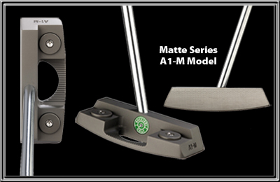 Heavy Putter Matte Series - A1-M
