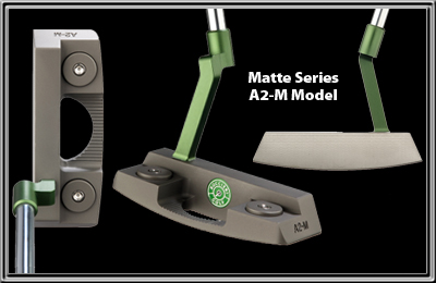 Heavy Putter Matte Series - A2-M