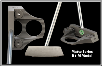 Heavy Putter Matte Series - B1-M